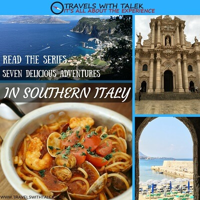 Seven Delicious Adventures in Southern Italy