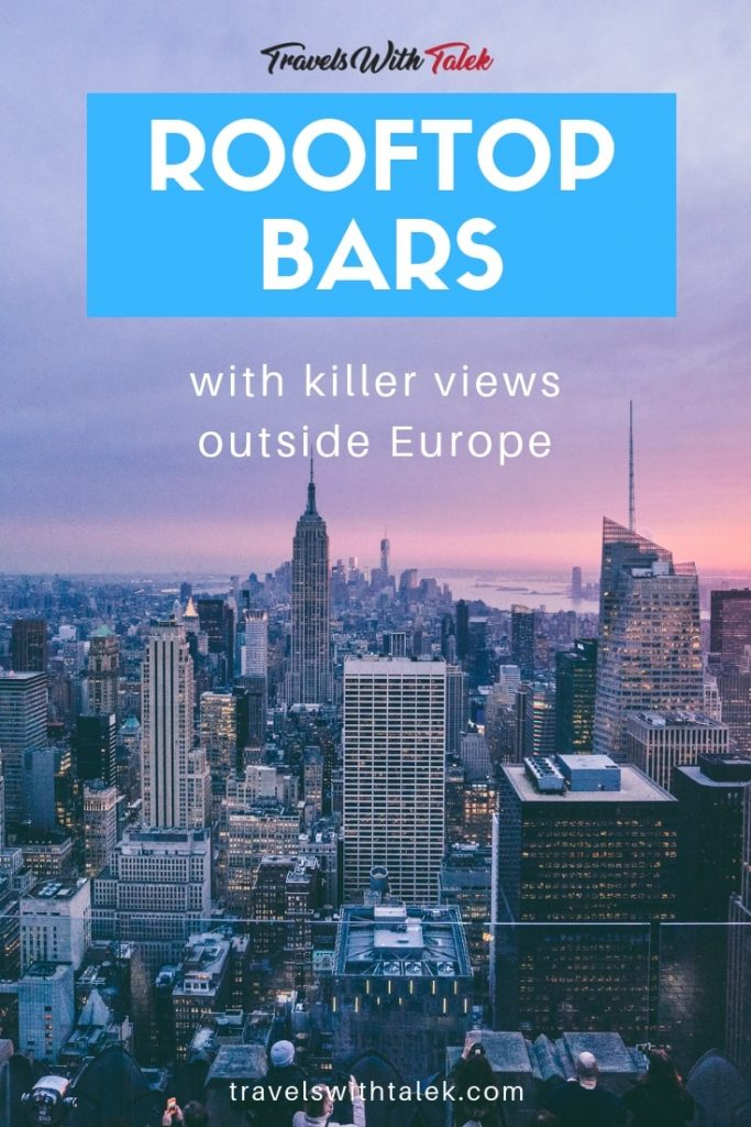 Rooftop Venues and Bars with Killer Views Outside Europe
