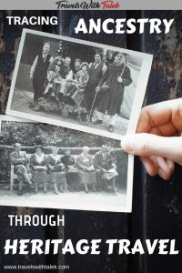 Tracing Ancestry through Heritage Travel