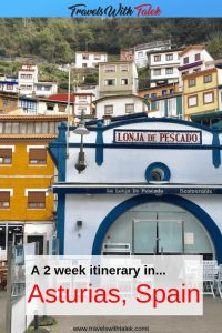 Asturias Spain Itinerary