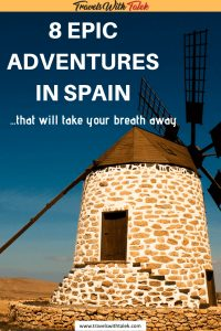 windmill adventures in Spain